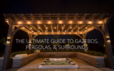 Ultimate Guide to Gazebos, Pergolas, and Surrounds for Your Outdoor Hot Tub